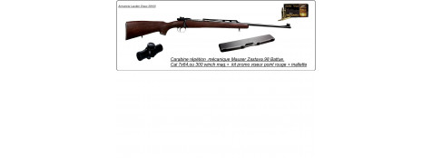 "Carabine Zastava Cal 7x64 de type Mauser +Kit  Viseur point rouge.""Promotion"".Ref 12910"