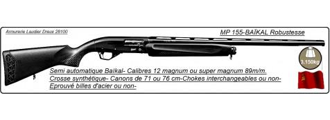 "Semi automatiques- Baïkal Mp 155-Cal 12/76-ou-89m/m-Canons 76 cm-ou 71 cm-Crosse en synthétique-Carcasse fraisée-Chokes inter-ou non-B-Acier-ou non-""Promotions"""