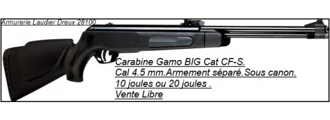 "Carabines  air comprimé-GAMO-Big Cat CF-S -Air comprimé-Cal. 4,5 mm- synthétiques -10 joules ou 19,90 joules-VENTE LIBRE-""Promotions""."