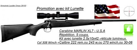 "Carabine-Marlin-Mod- XL 7-Cal 308 winch- ou 30-06- ou 270 winch- ou 243 winch-ou 222 Rem+ KIT Lunette 2.5x10x42-""Promotions""."