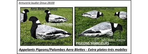 Appelants-Aero Blettes-Pigeons ou Palombes-Mangeurs ou Guetteurs-Extra plates-Très mobiles-