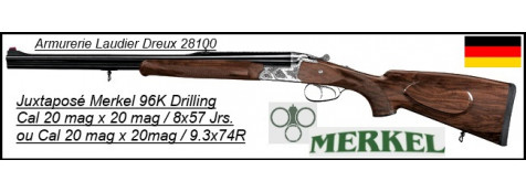 """Juxtaposé DRILLING 96K-Merkel-Allemagne-  Gravures luxe -Bois 4 étoiles-Cal  20 mag x  20mag / 9.3x74R- ou  20 mag x  20mag / 8x57 Jrs-""""Promotion""""."""