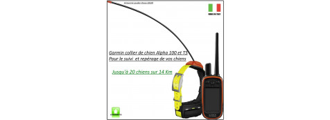 """Collier -GARMIN-Alpha 100 -&-T5-GPS de suivi et repérage de chiens-""""Promotion""""-Ref 23075"""