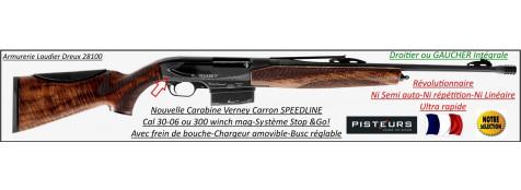 Carabine-Verney Carron -Speedline-DROITIER ou-GAUCHER -INTEGRALE-répétition-La plus rapide-Chargeurs-3 coups ou 5 coups -amovibles-Calibre 30-06 ou 300 winch mag-PROMOTIONS-