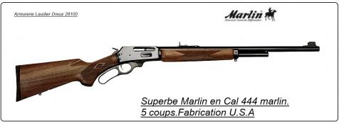 """Carabine MARLIN 444  -U.S.A  - Répétition Levier sous garde-""""Promotion""""-Ref 15159."""