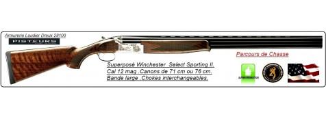 """Superposés-Winchester-Parcours de chasse-Modèle-Select Sporting II-Cal 12 Magnum-Canons de 71 cm ou 76 cm-""""Promotions"""""""