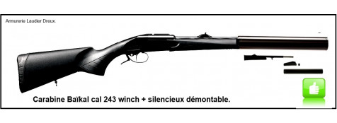 Carabine Baîkal Custom Silence-Calibre 243 winch Kipplauf +Silencieux démontable-Crosse synthétique-.Ref 21040