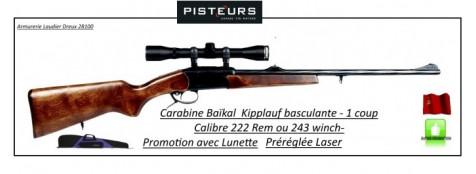 Carabine-Baïkal- Ij18 MH-Cal 243 Winch ou 222 Rem-1 coup-en kit-lunette-3x9x40-montage+ housse-canon basculant torsadé-Crosse bois-Promotions
