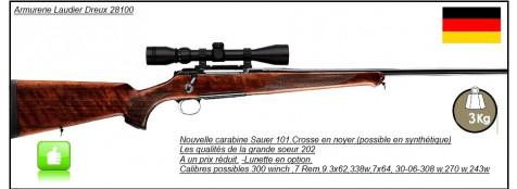 Carabines-Sauer-101 -Répétition- crosse noyer- Cal 243 winch-ou 270 winch -ou 300 winch mag- ou 7x64 ,ou7 Rem mag-ou-9.3x62-