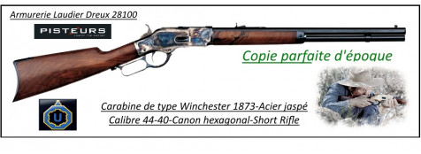 Carabine-Uberti-type-Winchester- SHORT RIFLE-1873-Acier-jaspé-Canon hexagonal - Calibre 44-40- Model 1873 -Ref 27210