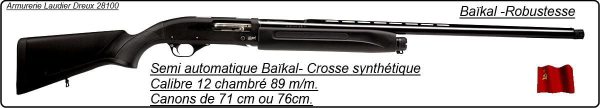 """Semi automatique Baïkal-Cal 12 Magnum 89m/m--71 cm-Crosse synthétique-""""Promotion""""-Ref 11224"""