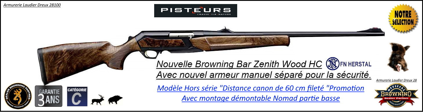 Carabine Browning semi auto Bar Zénith Wood HC Mod Distance canon fileté Cal 300 winch+ armeur séparé-Ref 031949129- Promotion-Ref 031949129