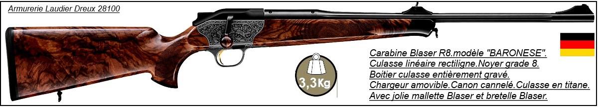 """Carabine-Blaser-R8 -Modèle """"Baronese""""-Répétition Linéaire-Boitier gravé -Noyer grade 8 -Cal 300 winch mag-Chargeur amovible-""""Promotion"""".Ref 19945"""