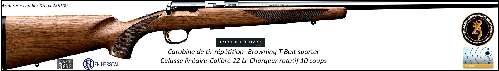 Carabine Browning T bolt sporter threaded répétition calibre 22 Lr-crosse bois-chargeur 10 coups-Promotion-Ref 20595