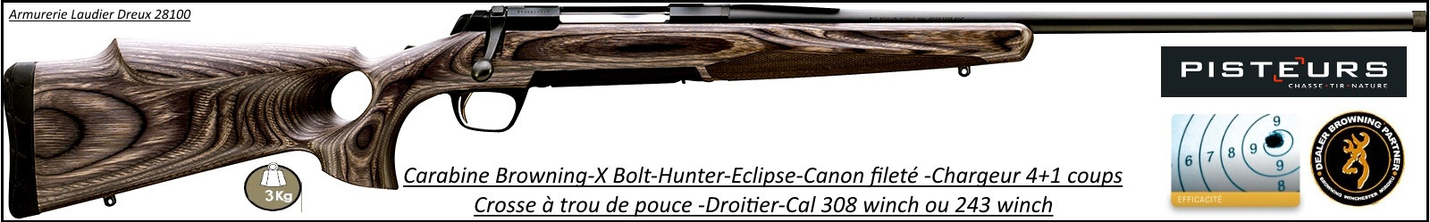 Browning-X-BOLT-Cal 308 winch-Hunter-Eclipse-SF-Threaded-Canon fileté -Promotion-Ref 21333