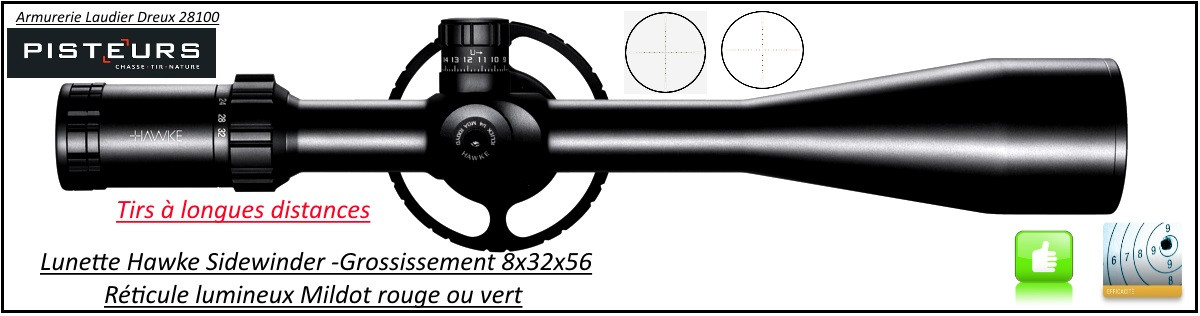 Lunette-Hawke Optics- Sidewinder 30-IRSF-8x32x56-Multi Réticules lumineux -rouge ou vert-Mil Dot-Promotion-Ref 25845