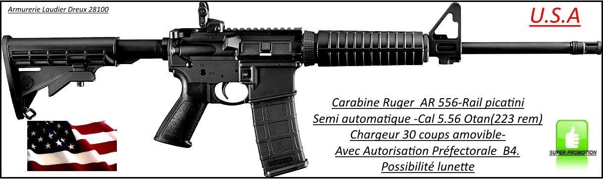 Carabine Ruger AR 556 Semi automatique U.S.A Calibre 5.56 Otan- Tir TAR-Catégorie B4-Ref 24612