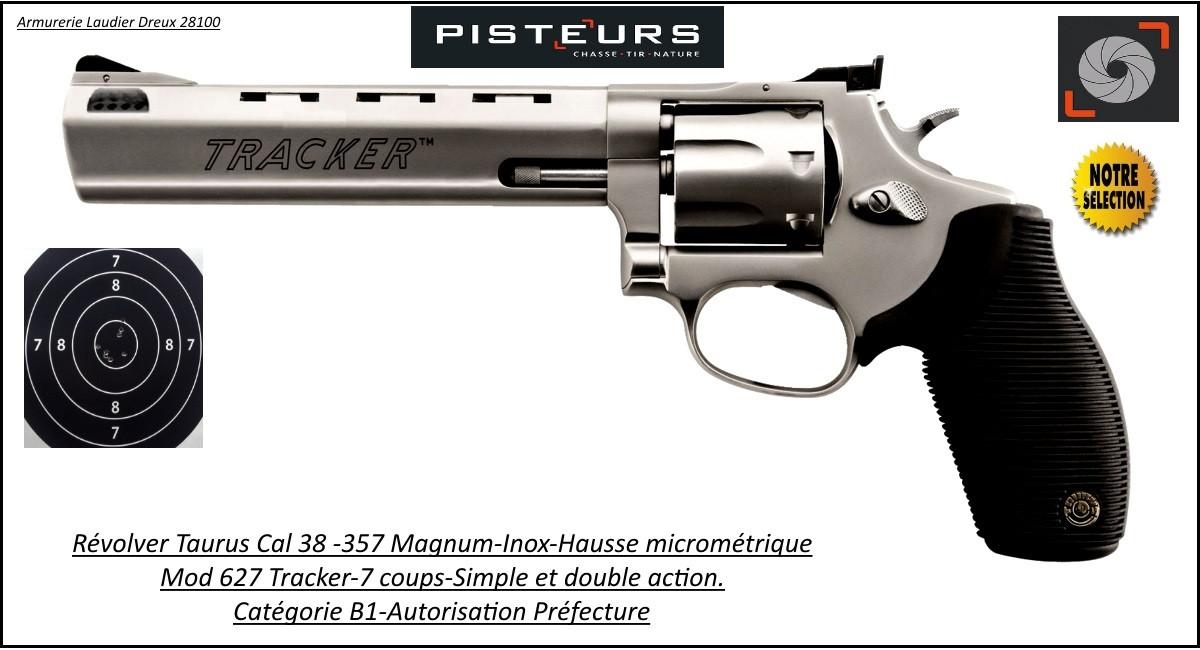 Révolver-Taurus-627-Tracker-Calibre-38-357-magnum-inox-Canon-6-pouces+ compensateur -Catégorie B1-Autorisation-Préfecture-Promotion-Ref 30077