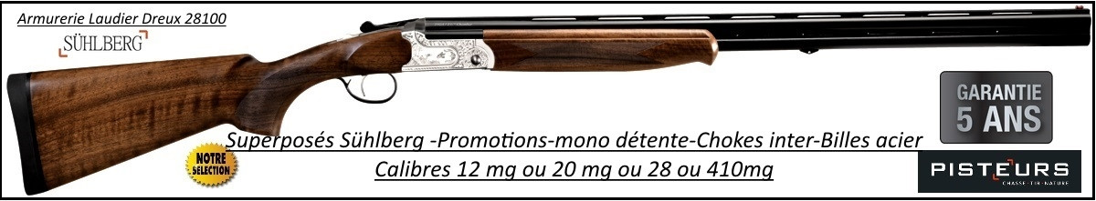 Superposé Suhlberg  Silver Pisteurs Calibre 20 Mag-Mono-détente- chokes inter-Promotion-Ref 35162