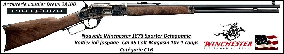 Carabine WINCHESTER Sporter 1873 Calibre 45 Colt Octogonal Authentique -boitier-Acier -jaspé- Ref 35551