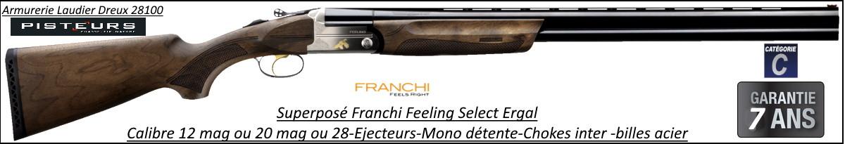 Superposé Franchi  Feeling  Select  ergal  Calibre 28/70  GARANTIE 7 ANS Éjecteurs Mono détente Chokes inter Canons 71cm-Ref 31201073