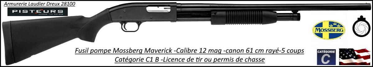 Fusil pompe Mossberg Maverick Tactical Calibre12 Magnum Canon rayé 61 cm Promotion-Ref 37875- MV700