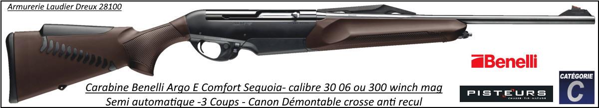 Benelli Argo E Comfort Sequoia Calibre 300 winch mag  ou 30 06 Semi automatique synthétique marron -Promotion