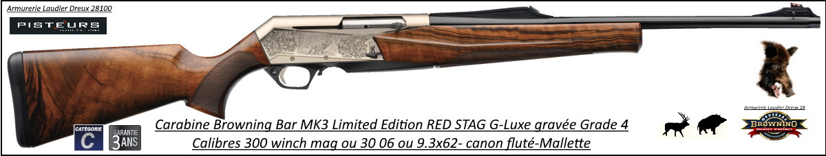 Browning  BAR MK3 LIMITED EDITION Red Stag Calibre 30- 06 Semi automatique noyer grade 4 Gravée- Promotion-Ref 031910126