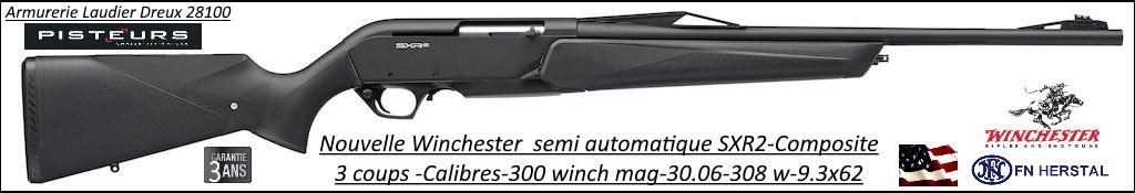 Carabines Winchester SXR2 composite semi auto Calibres 300 winch mag ou 30-06 ou 9.3x62-Promotion