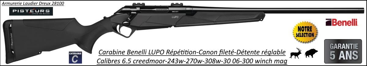 Carabines Benelli LUPO répétition calibres 300 winch mag ou 30 06 Filetée M14x100-Promotion