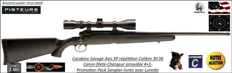 Carabine SAVAGE AXIS XP Calibre 30-06 Répétition Pack  sanglier complet Lunette  3x9x40 Canon-FILETE-POUR-SILENCIEUX -Promotion-585.00€ ttc au lieu de 719.00 € ttc-Ref 780577