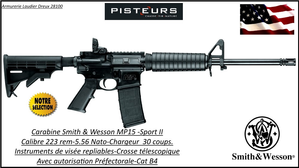 Carabine SMITH et WESSON MP15 sport II Semi automatique U.S.A Calibre 5.56 -223 Rem-Catégorie B4-Ref 777646-Autorisation Préfecture