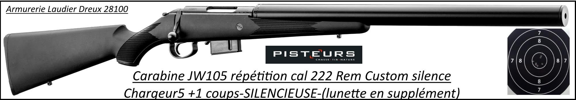 Carabine JW105 CUSTOM SILENCE Calibre 222 Rem-Chargeur 5+1 coups-Promotion-Ref CR706S-ea