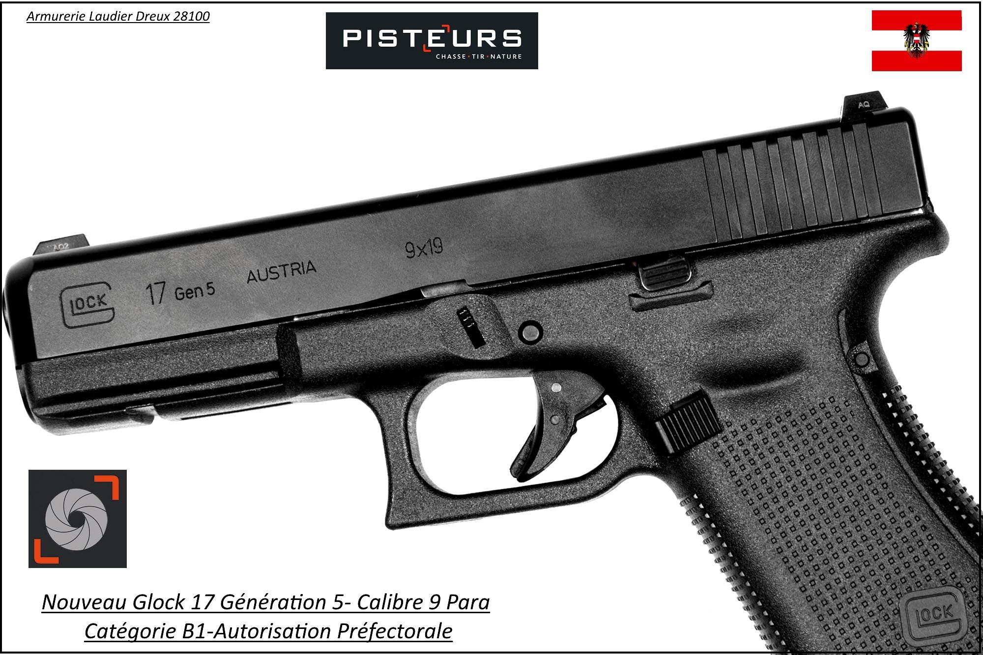 Pistolet Glock 17 génération 5 Calibre 9 Para Semi automatique Catégorie B1-Promotion-Avec-Autorisation-Préfectorale-Ref glock-17-5