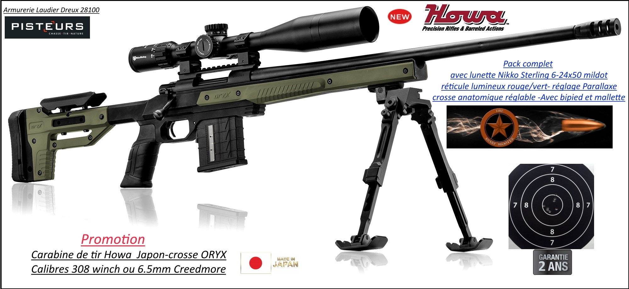 Carabines Howa Oryx SNIPER Calibres 308 Winch ou  6,5 Credmoor-Répétition Crosse réglable rails picatini +lunette Nikko-Sterling-6-24x50+Frein bouche+bipied-Promotion