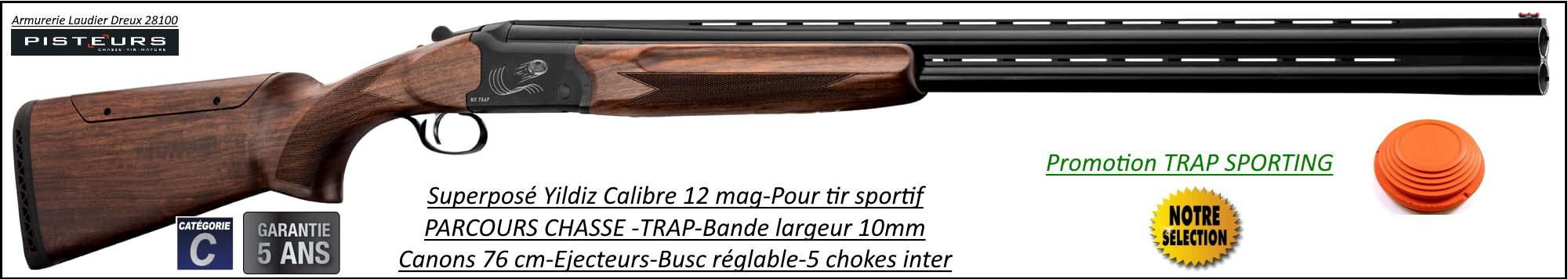 Superposé Ball trap Yildiz MX TRAP SPORTING CaIibre 12/70 Busc réglable Ejecteurs Mono-détente 5 Chokes interchangeables- Canons 76cm-Promotion-Ref 27868