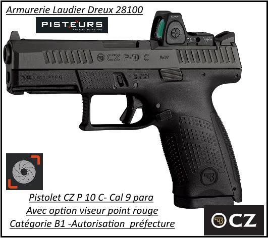 Pistolet-CZ-P-10C -AVEC-VISEUR-POINT-ROUGE-OPTIC-READY-Calibre-9 Para-Semi automatique-Catégorie B1-Promotion-Avec-Autorisation-Préfectorale-B1-Ref 778376bis-780999