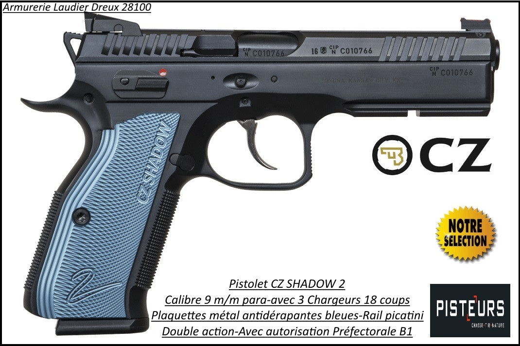Pistolet-CZ-75-SHADOW-2-BLEU-Calibre-9 Para-Semi automatique-Catégorie B1-Promotion-Avec-Autorisation-Préfectorale-B1-Ref 777709