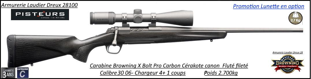 Browning X BOLT Pro Carbon Cerakote Calibre 30 06 canon fluté fileté avec colliers lunette - Promotion -Ref 035433226-38127