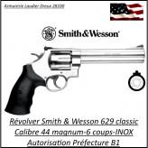Révolver-Smith-et-Wesson-Calibre-44-magnum-629-CL-inox-Canon-6-pouces -Catégorie B1-Autorisation-Préfecture-Promotion-Ref 765333