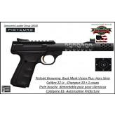 Pistolet Browning Buck Mark Plus Vision Black  Calibre 22 Lr Canon fileté- Frein de bouche-Semi automatique HORS SERIE-Catégorie B1-Ref 051561490