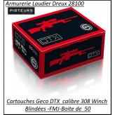 Cartouches calibre 308 winch Geco DTX  (7.62x51) poids150 grains FMJ blindées par 50 cartouches-Promotion-Ref 308-geco-50