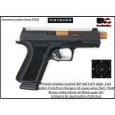 Pistolet Shadow Systeme MR 920 ELITE OPTIC Calibre 9 Para Semi automatique USA-Catégorie B1-Promotion-Autorisation-Préfectorale-B1-Ref SSC1009