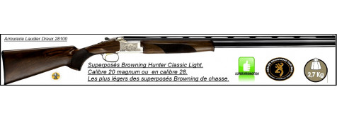 Superposés-Browning-B525- Hunter-Classic Light -Cal- 20 magnum-ou-Cal 28-Canons 71 cm -Éjecteurs-Mono détente.