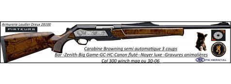 Browning Zenith-Big Game semi-automatique Prestige -GC-HC-Canon-fluté--Cal -300- winch-mag- ou-30 06-Plaquettes-gravées-noyer -luxe+ embase lunette Nomade-Promotion