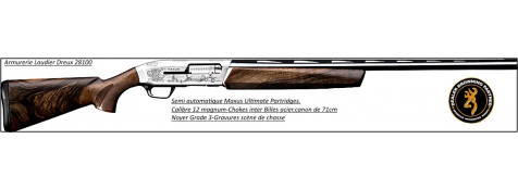"Semi Automatique- BROWNING- MAXUS- Ultimate Partridges-Calibre 12 Magnum-Crosse noyer grade 3-Canon 71 cm-""Promotion""-Ref 19230"