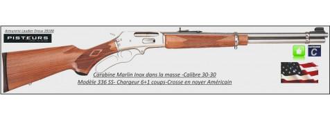 Carabine MARLIN Mod 336 SS U.S.A Calibre 30-30-INOX  Crosse noyer-Promotion-Ref 23954