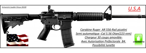 Carabine-Ruger-AR 556-Semi-automatique-Américaine-U.S.A-Calibre 5.56-Otan-Tir-TAR-Catégorie B4-Ref 24612