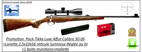 """Carabine -Tikka-T3-Hunter-Affût -Luxe-Cal 30-06-Répétition-Avec organes de visée-PACK-avec : 1 lunette Le LYNX 2,5-10X56- 1 rail- 1 boîte de 20 cartouches GECO .30-06 et 1 mallette-""""Promotion""""-Ref 25979"""