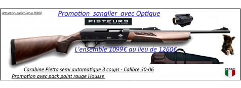 Carabine Pietta Chronos semi automatique Calibre 30-06  Pack sanglier-complet-viseur point rouge+ housse+boite munitions -Promotion-1099 € ttc au lieu de 1260 € ttc-Ref 28317-bis-colo